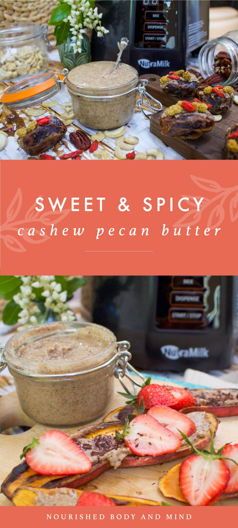 Sweet & Spicy Cashew Pecan Butter